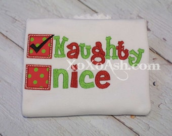 Naughty or Nice Shirt--NAUGHTY version--Embroidered shirt or Bodysuit