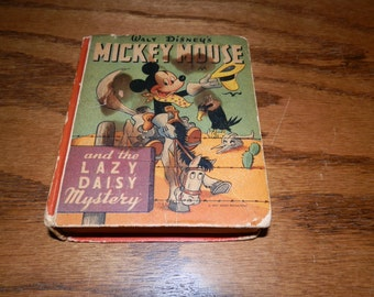 Walt Disney's Mickey Mouse and the Lazy Daisy Mystery...Better Little Book 1947
