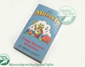 Rare Vintage Muppets Book: Froggy Mountain Breakdown by Gilchrist 1980s