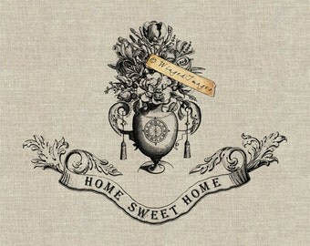 Home Sweet Home. Instant Download Digital Image No.181 Iron-On Transfer to Fabric (burlap, linen) Paper Prints (cards, tags)