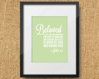 Beloved Scripture Printable Digital Art Print Instant Download Bible Verse 1 John 4:7 Love