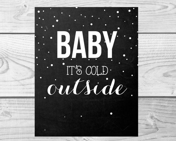 Items Similar To Baby It S Cold Outside Chalkboard
