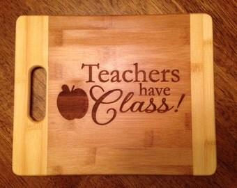 Teachers Bamboo Cutting Board