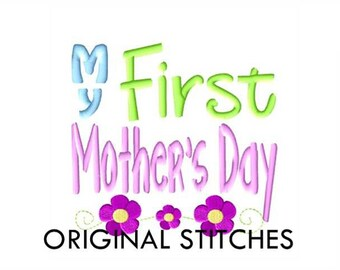 My First Mother's Day Machine Embroidery Digital Design File 4x4 5x7