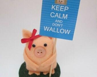 Katie the Keep Calm Pig - Pig Cake Topper - Keep Calm Sign