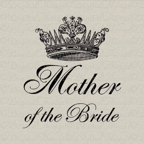 MOTHER of the BRIDE Bridal Party Bachelorette Party Wedding Printable Digital Download for Iron on Transfer Fabric Pillows Tea Towels DT276