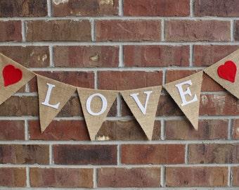 Love Burlap Banner, Love Banner, Wedding Banner, Engagement Party Banner, Bridal Shower Banner, Wedding Photo Prop, Valentines Banner