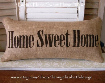 Burlap Pillow- Decorative Pillow- Pillows-Housewarming Gift- Home Sweet Home- Burlap- Burlap Pillows- Burlap Decor- Burlap Pillow