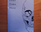 Your Time Here - Zine