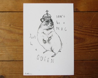 Queen Hamster A5 Print - Born This Way Lady Gaga Inspired Piece