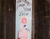 Easter Bunny Sign, All Things Grow With Love, Holiday Door Hanger, Easter Sign, Spring Decor, Bunnie Wall Hanging, Door Decor, Door Plaque