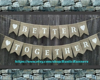 Rustic Charm Wedding 'Better Together' burlap hanging banner - hanging burlap sign Rustic Charm banner flag, Rustic wedding burlap sign
