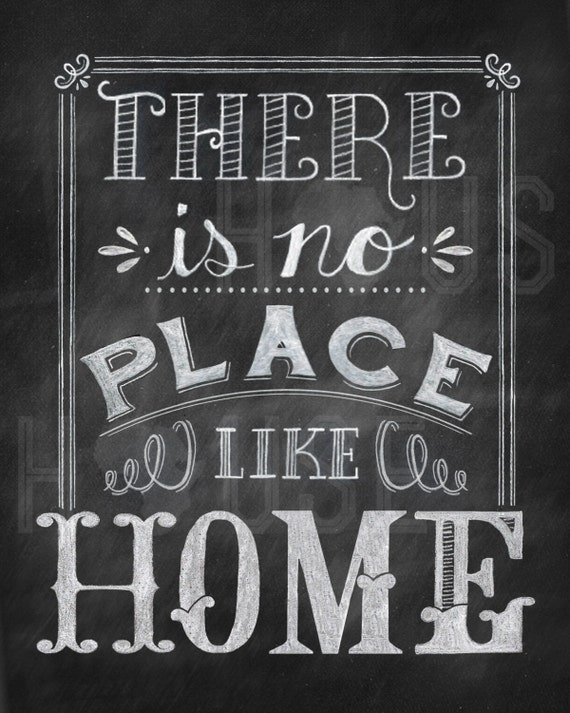 items similar to there is no place like home chalkboard print on etsy. Black Bedroom Furniture Sets. Home Design Ideas