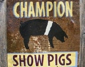 Antique Rusty metal Show Pigs Sign Hampshire Yorkshire Duroc Spot Landrace