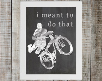 Peewee Herman Show, Peewee's Big Adventure Pop Culture Print - 'i meant to do that'