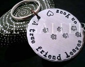 "D2E  Hand stamped Pet lover keychain ""A true friend leaves pawprints on your heart"" Rescue"