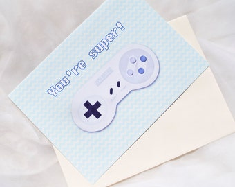 You're Super Geeky Card // Blank Super Nintendo Card // Card for Friend // Anytime Card