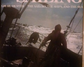 The Big Book of Sailing The Sailors, The Ships, And The Sea
