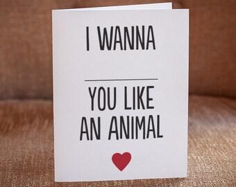 I Wanna ___ You Like An Animal Letterpress Card