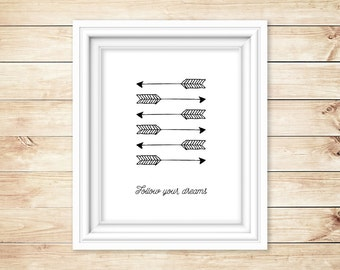 Follow Your Dreams Printable Art, Inspirational Poster, Nursery Art, Black and White Art, Instant Download (02)