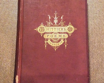 Vintage Printed 1880 Whittier's Poems, Complete Collection, The Riverside Press
