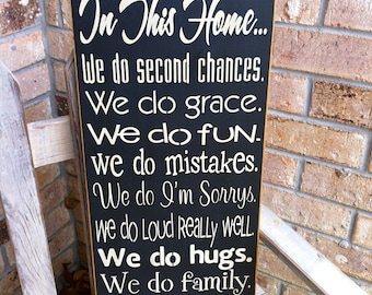 Primitive In This Home We Do Second Chances Subway Art Sign