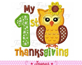 Instant Download My 1st Thanksgiving Owl For Girl  Applique Embroidery Design NO:1582