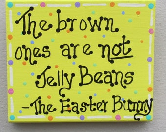 Funny Jelly Bean Sign, Easter Decor, Easter Sign, Easter Bunny Decor, Hand Painted Sign, Easter Chocolate Sign, Easter Decoration