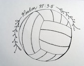 Volleyball Notecard- Print of Hand Drawn Pen and Ink Volleyball with verse
