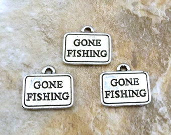 "Three Pewter ""Gone Fishing"" Charms -  (1560)"