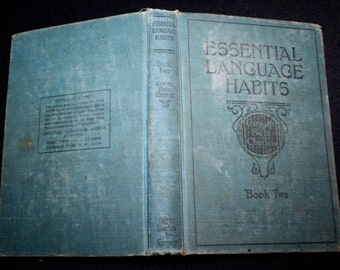 Antique Vtg 1923 Rare ESSENTIAL LANGUAGE HABITS Book 2~Hardcover Primary School Book