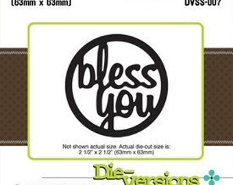 Die-Versions Sweet Spots Bless You