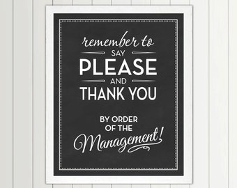 Say Please And Thank You by Order of The Management print - 56 Color Options - Nursery, Playroom, Kids, Quote, Decor, Art, Children