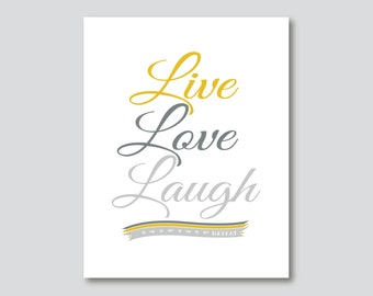 Live Love Laugh Repeat Typography Art Print  - 5x7, 8 x 10 or 11x14 // Mustard Gray Yellow Black // Modern Inspirational Art Print