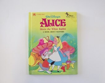 Alice Meets the White Rabbit A Book About Manners from Walt Disney, Alice in Wonderland, Children's Book, Disney Book