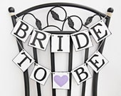 FREE SHIPPING, Bride To Be chair sign, Bridal shower banners, Wedding banner, Engagement party decoration, Bachelorette party decor, Purple