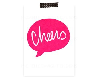 Cheers 5x7 Print (Neon pink)