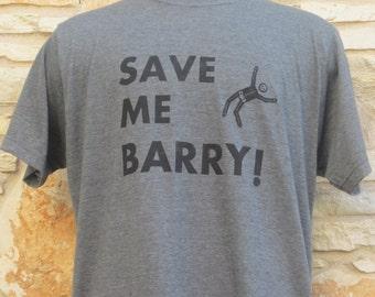 Save Me Barry Screenprinted Shirt