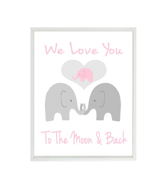 Elephant Nursery Art We Love You To The Moon And Back Quote