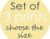 Choose Any 3 Child/Nursery or Decorative Art Prints - Choose the size, designs and colors
