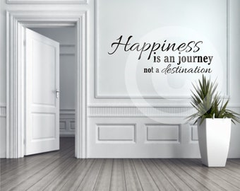 Vinyl wall decal Happiness is a journey not a destination FREE Shipping in the US B52