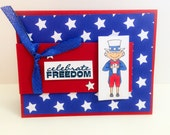 Patriotic Greeting Card, Celebrate Freedom, July 4th Card Handmade, Hand Stamped Patriotic Card, Memorial Day Card, Card for Veterans