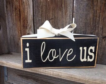 I Love Us wood block-anniversary,wedding gift