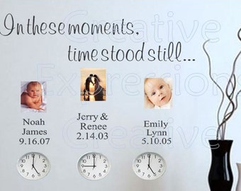 Photo Wall Decal | In these moments time stood still | Family Wall Decal | Wall Art | Vinyl Lettering | Family Wall Decal CE22