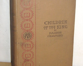 Hardcover Book Children of the King, 1893, A Tale of Southern Italy