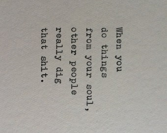 Hand Typed Quote On Vinatge Typewriter