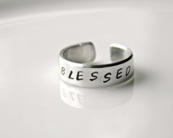 Blessed. Hand stamped custom made ring. When your blessing are recognized you are truly Thankful.