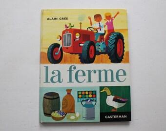 "Alain Grée 's Kids Book ""La Ferme"""