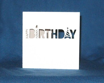 Hand Cut Happy Birthday Card