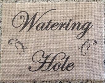 Primitive Burlap Panel Appliqué Watering Hole Beverage Bar Sign Rustic Wedding Shabby Chic Vintage Dude